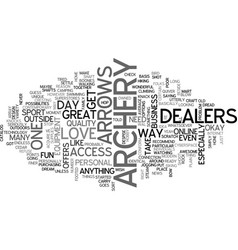 archery dealers text word cloud concept vector image