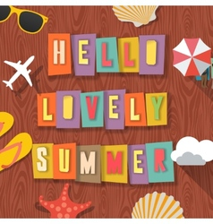 Hello lovely summer travelling background vector image