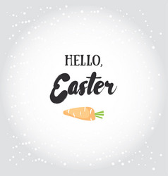 hello easter holiday greeting card vector image vector image