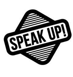 Speak up black stamp vector