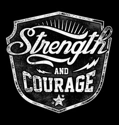 Typography - strength and courage vector