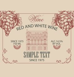 Wine label with grapes and old building facade vector