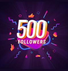 500 followers celebration in social media vector
