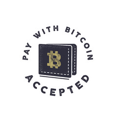 pay with bitcoin accepted emblem crypto vector image