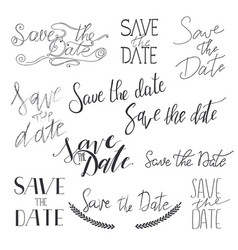 save the date hand drawn lettering collection vector image