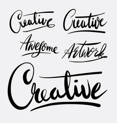 creative and artwork hand written typography vector image vector image