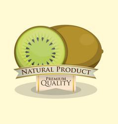 kiwi natural product premium quality vector image