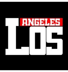 T shirt Los Angeles vector image vector image
