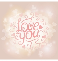 Love You Text on Blurred background with floral vector image