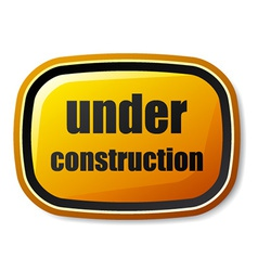 Under construction rectangle rounded button vector