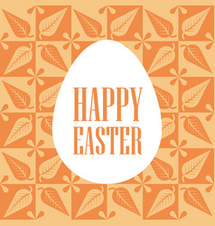 happy easter - white egg with an inscription on a vector image