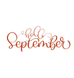 Hello september red text on white background hand vector