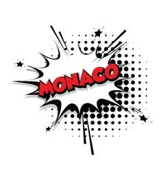 Comic text Monaco sound effects pop art vector image vector image