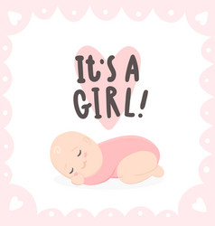 its a girl cute baby and hand drawn lettering vector image