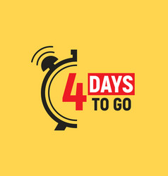 4 days to go last countdown icon four day go sale vector