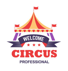 circus show isolated icon big top tent fun fair vector image