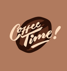 coffee time 2 vintage hand lettering typography vector image