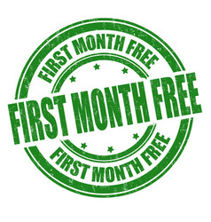 First month free sign or stamp vector