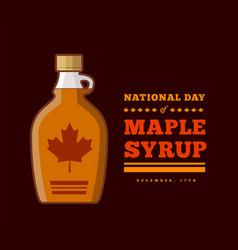 Maple syrup day december 17 vector