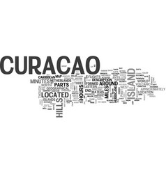 Where is curacao located text word cloud concept vector