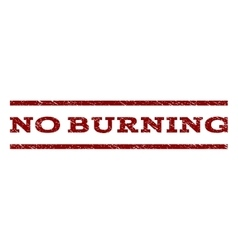 No Burning Watermark Stamp vector