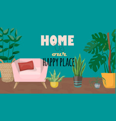 Home is our happy place with vector