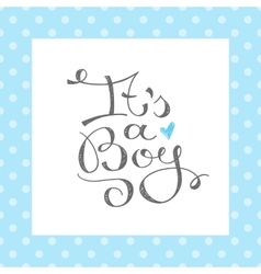 Its a boy text vector