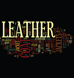 leather coat jackets text background word cloud vector image