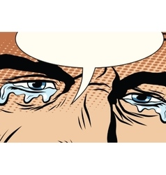 Retro man cries tears in the eyes vector image