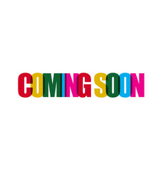 coming soon template design vector image