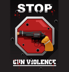 Stop gun violence poster vector