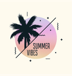 Summer vibes poster vector