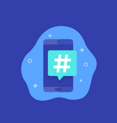Hashtag icon with smart phone vector