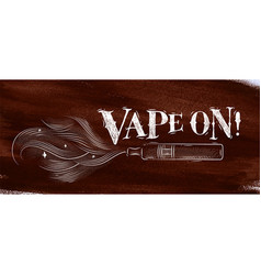 Poster vape on brown vector