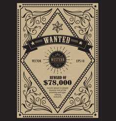Western vintage frame antique label wanted retro vector
