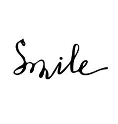 Smile Hand drawn lettering card vector image vector image