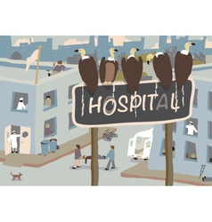 Hospital vultures vector image vector image