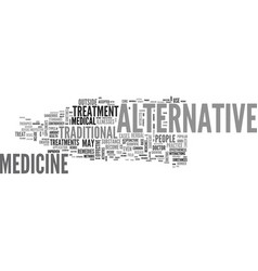 Are alternative medicines effective text word vector