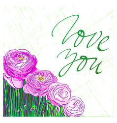 Love you lettering with pink buttercups vector