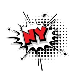 Comic text NY sound effects pop art vector image vector image