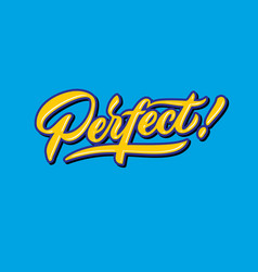 Perfect hand lettering typography compliment words vector