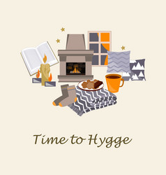 Time to hygge cozy home vector