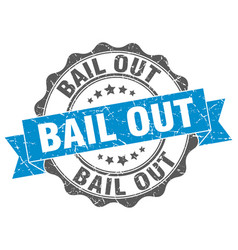 bail out stamp sign seal vector image