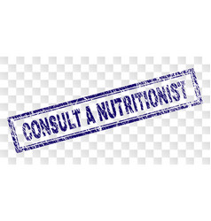 Scratched consult a nutritionist rectangle stamp vector