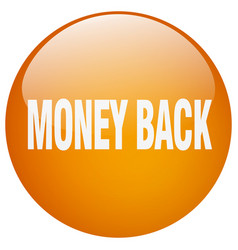 Money back orange round gel isolated push button vector
