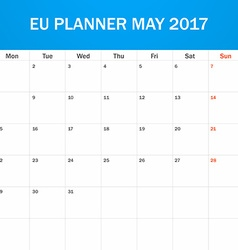 Eu planner blank for may 2017 scheduler agenda or vector