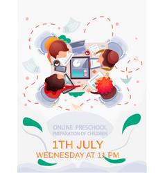 Online preschool preparation for children people vector