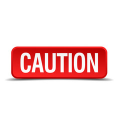 Caution red three-dimensional square button vector