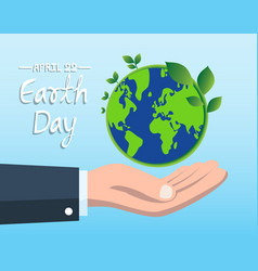 earth day concept with hand holding blue globe vector image