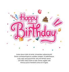 Happy birthday typography with birthday element vector